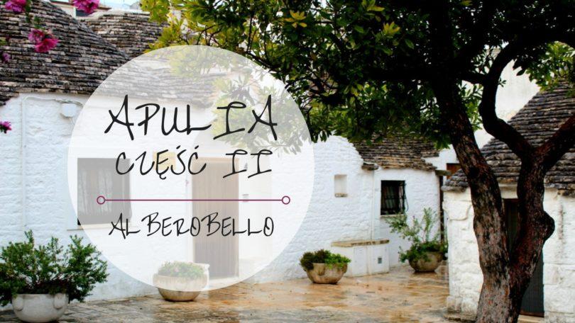 Apulia Alberobello Włochy