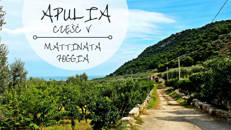Apulia Włochy Co zobaczyć